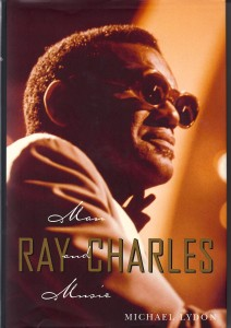 RAY CHARLES MAN AND MUSIC